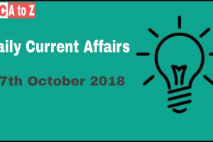 Current affairs 17th October 2018