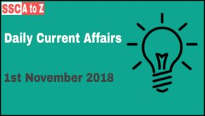 Current affairs 1st November 2018 : Daily GK update