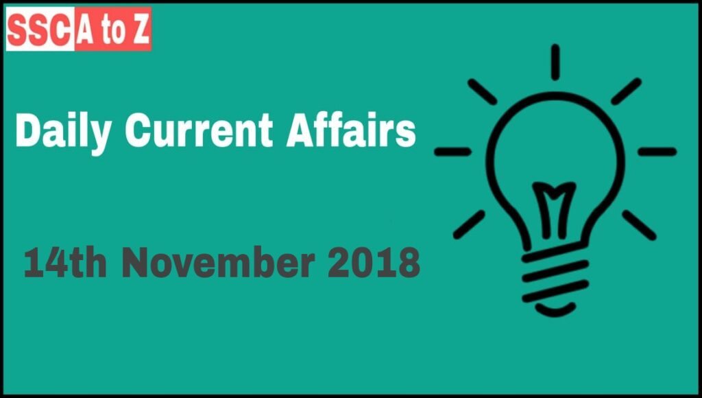 Current affairs 14th November 2018