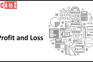Profit and Loss with mathematical problems and solution