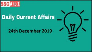 Current Affairs 24th December 2018