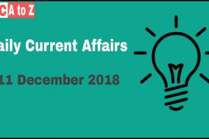 Current Affairs 11th December 2018