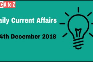 Current Affairs 14th December 2018