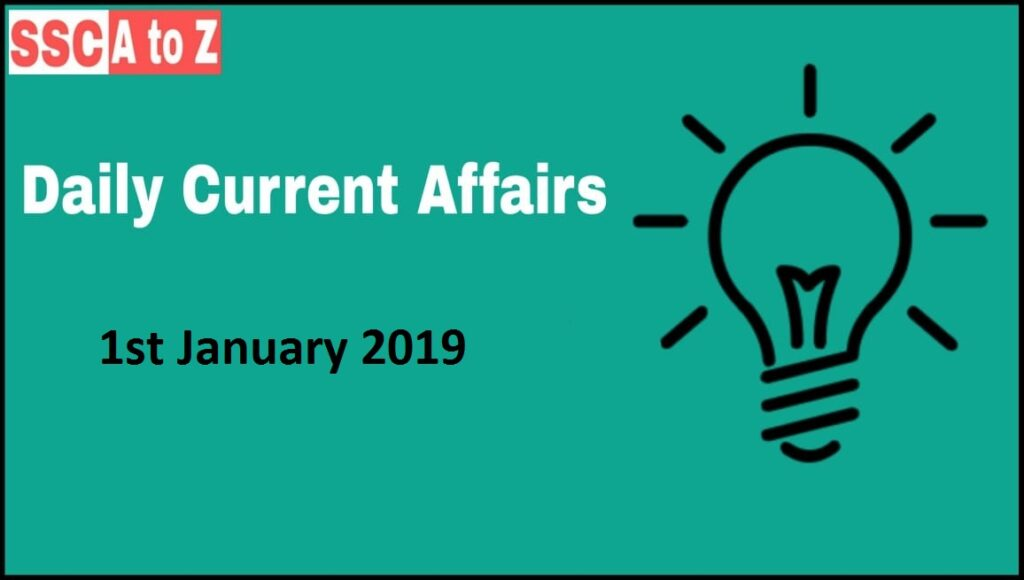 Current Affairs 1st January 2019